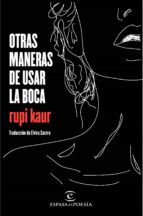 otras maneras de usar la boca-rupi kaur-9788467049022