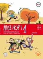 allez hop! 1: livre de l élève. primaria. savia. andalucía 5º edu cacion primaria 9788467590722