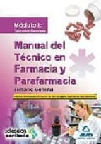 manual del tecnico en farmacia y parafarmacia. temario general. modulo i: conceptos generales-9788467626322