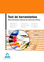 TEST DE HERRAMIENTAS PARA FUNCIONES BASICAS DE DIVERSOS OFICIOS