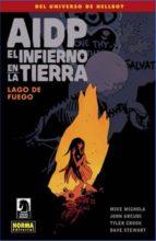 aidp 25: el infierno en la tierra 8: lago de fuego-mike mignola-john arcudi-tyler crook-9788467920222