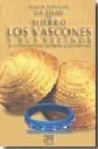 la edad del hierro. los vascones y sus vecinos el ultimo milenio anterior a nuestra era xabier peñalver 9788471484222