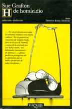 h de homicidio (detective kinsey millhone; t.8)-sue grafton-9788472236622