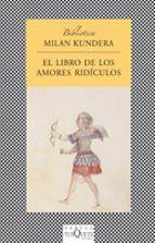 el libro de los amores ridiculos-milan kundera-9788472239722