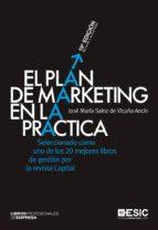 el plan de marketing en la practica (19ª ed.) jose maria sainz de vicuña ancin 9788473562522