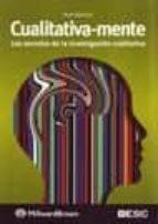 cualitativa mente. los secretos de la investigacion cualitativa pepe martinez 9788473565622