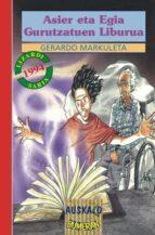 Descargas gratuitas de manuales en línea Asier eta egia gurutzatuen liburua