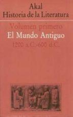 akal historia de la literatura (vol. i): el mundo antiguo (1200 a .c. 600) 9788476003022