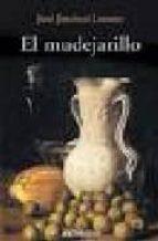 el mudejarillo-jose jimenez lozano-9788476583722