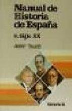 manual de historia de españa: siglo xx javier tusell gomez 9788476791622