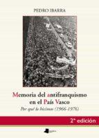 memoria del antifranquismo en el pais vasco pedro ibarra 9788476819722