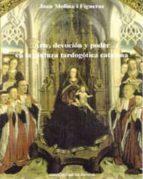 arte, devocion y poder en la pintura tardogotica catalana joan molina i figueras 9788476848722