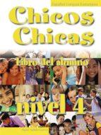 El libro de Chicos chicas 4. libro del alumno autor NURIA SALIDO GARCIA EPUB!
