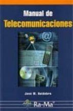 manual de telecomunicaciones jose manuel huidobro 9788478975822