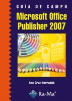 guia de campo microsoft office publisher 2007-ana cruz herradón-9788478979622