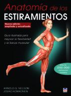 anatomía de los estiramientos. nueva edición ampliada y actualiza da arnold g. nelson jouko kokkonen 9788479029722