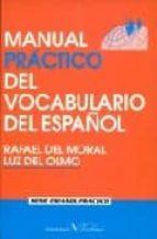 manual practico del vocabulario del español rafael del moral luz del olmo 9788479622022