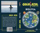 bolivia 2017 (guia azul) 4ª ed. daniel cabrera navarro 9788480239622
