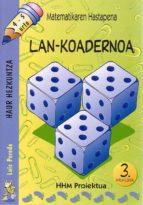 matematikaren hastapena 4-5 urte lan koadernoa (3.hiruhilekoa)-luis pereda-9788483256022