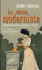 la cuina modernista-jaume fabrega-9788483308622
