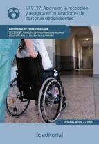 (i.b.d.) apoyo en la recepcion y acogida en instituciones de personas dependientes-macarena osorio otero-9788483643822