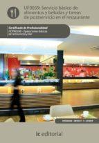 (i.b.d.)servicio basico de alimentos y bebidas y tareas de postservicio en el restaurante. hotr0208 - operaciones basicas   del restaurante y bar-9788483647622