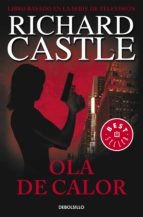 ola de calor (serie castle 1) (ebook)-richard castle-9788483659922