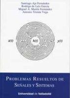 problemas resueltos de señales y sistemas santiago aja fernandez 9788484487722