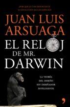 el reloj de mr. darwin-juan luis arsuaga-9788484607922