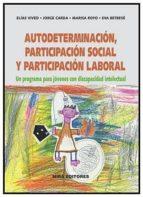 autodeterminacion, participacion social y participacion laboral-9788484654322