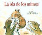 la isla de los mimos carl norac claude k. dubois 9788484704522