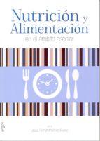 nutricion y alimentacion en el ambito escolar-jose ramon martinez-9788484739722