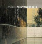 pabellon mies van der rohe: reflexiones (frances) josep m. rovira 9788484787822