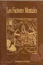 los factores mentales (2ª ed.) cherry (chodron, thubten) green 9788486615222