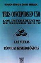 tres conceptos en uno : los instrumentos de nuestro oficio. tecni cas kinesiologicas-gordon stokes-9788488769022