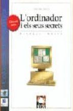 L ordinador i els seus secrets 978-8489902022 PDF DJVU por Nicolas weber