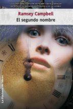el segundo nombre (ebook)-ramsey campbell-9788490184622