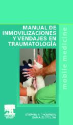 manual de inmovilizaciones y vendajes en traumatologia 9788490220122