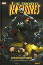 los poderosos vengadores: la bomba de veneno brian michael bendis 9788490242322