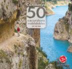 catalunya 50 excursions inoblidables jordi longas mayayo 9788490346822
