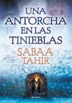 una antorcha en las tinieblas (una llama entre cenizas 2)-sabaa tahir-9788490435922