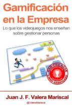 gamificación en la empresa (ebook)-juan j. f. valera mariscal-9788490507322