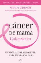cáncer de mama (ebook)-wendy wisbaum-9788491644422