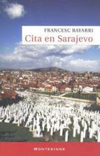 cita en sarajevo (montesinos) francesc bayarri 9788492616022