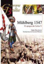 muhlberg: el apogeo de carlos v-mario diaz gavier-9788492714322