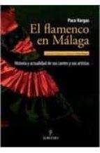 el flamenco en malaga paco vargas 9788492924622