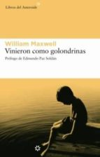 vinieron como golondrinas-william maxwell-9788493501822