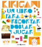 kirigami: un libro para recortar, doblar y jugar-9788493782122