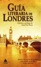 Ebooks descargar pdf Guia literaria de londres