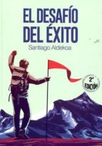 el desafío del éxito-santiago aldekoa-9788494230622